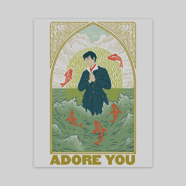 "Limited Edition Silk Screened ""Adore You"" Poster + Digital Download"