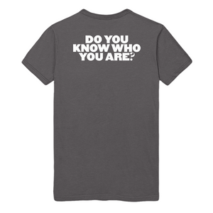 Do You Know Who You Are Tee + Digital Download