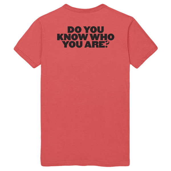 Do You Know Who You Are NY Tee
