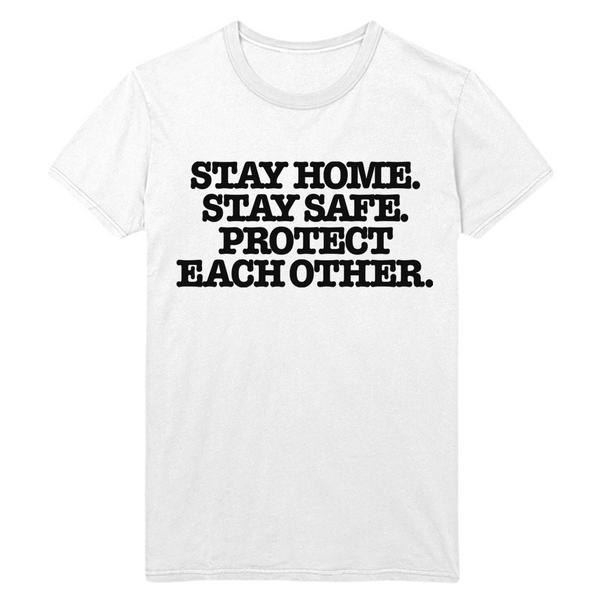 Stay Home Stay Safe Tee