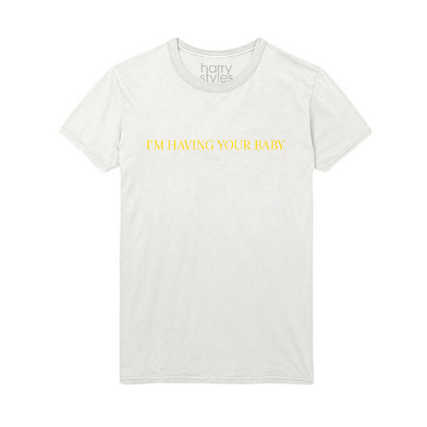 I'm Having Your Baby Tee - Harry Styles UK