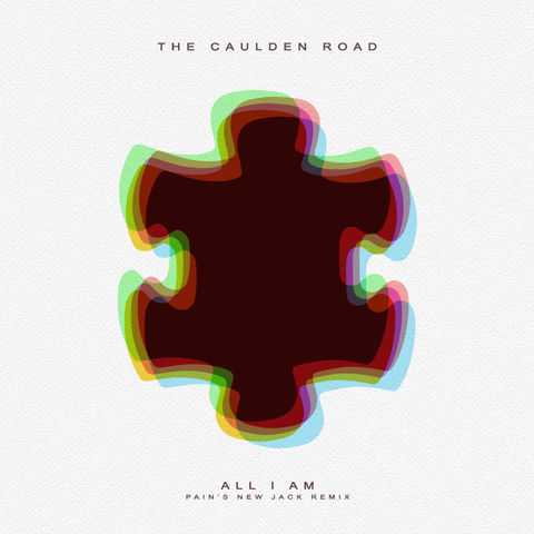 The Caulden Road's All I Am Remixed by DJ Pain 1