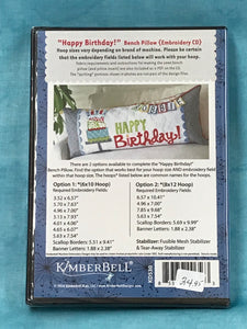 Happy Birthday Machine Embroidery CD by KimberBell Bench Pillow KD530