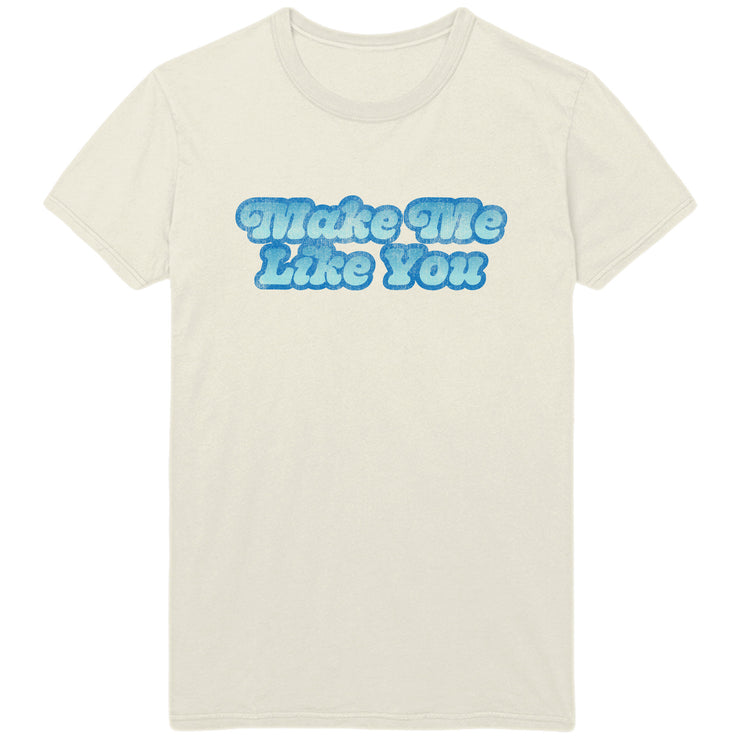 Make Me Like You Tee - Gwen Stefani