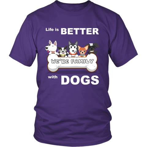 "Unisex Shirt for Dogs Lover: "" Life is BETTER with DOGS"