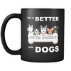 "Image of Best Seler Mug QUOTES ""LIFE IS BETTER WITH DOGS"""