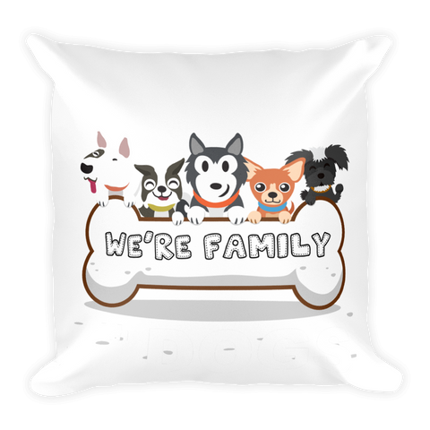 Square Pillow - LIFE IS BETTER WITH DOGS - AMAZING PILLOW for DOGs LoVEr