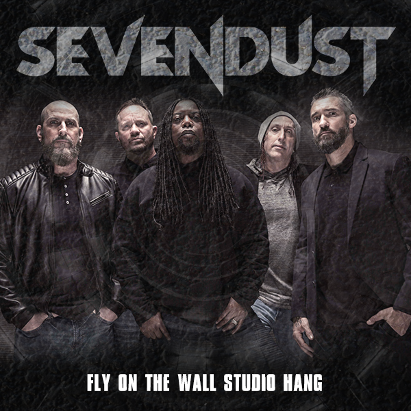 NEW Sevendust: Fly on the Wall - Studio Hang