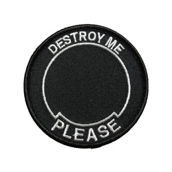 Destroy Me Please (black) Patch