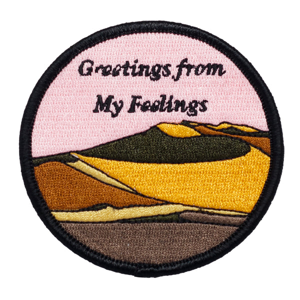 Greetings From My Feelings Patch