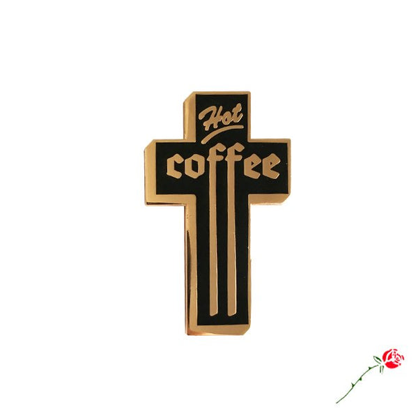 Hot Coffee Pin