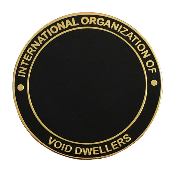Void Dwellers Pin