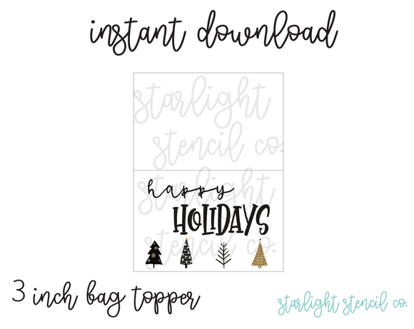 Happy Holidays Gold trees PDF 3 inch bag topper