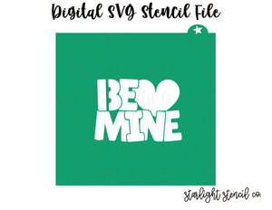 Be mine SVG stencil file