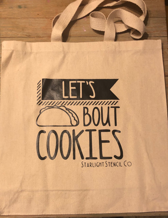 Let's taco bout cookies tote bag