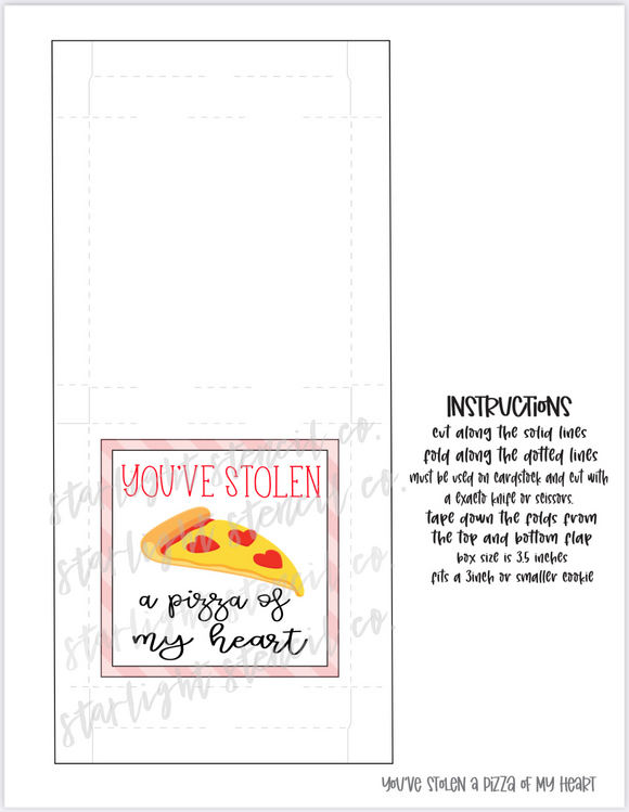 You've stolen a pizza of my heart PDF Pizza Box printable