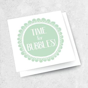 time for bubbles card