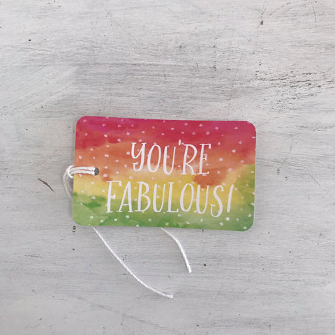 you're fabulous gift tag
