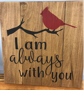 I am always with you Sign