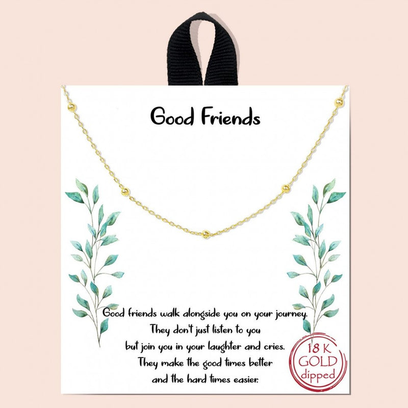THE GOOD FRIENDS NECKLACE
