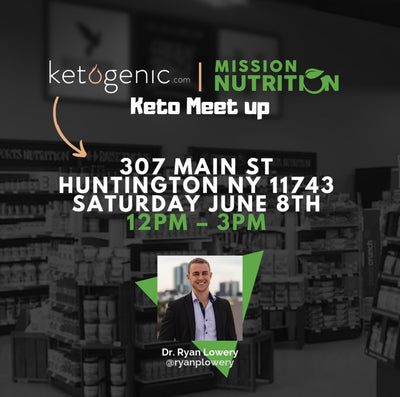 Ketogenic.com & Mission Nutrition Keto Meet Up - Huntington, NY