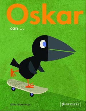 Oskar Can . . . by TECKENTRUP, BRITTA