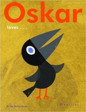Oskar Loves... by TECKENTRUP, BRITTA