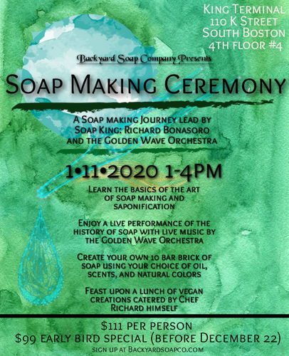 1/11 Soap Making Ceremony