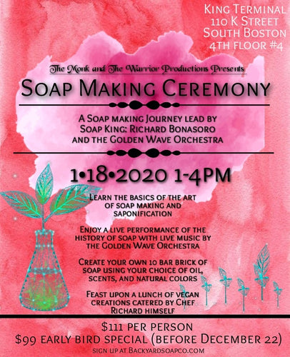 Soap Making Ceremony 1/18