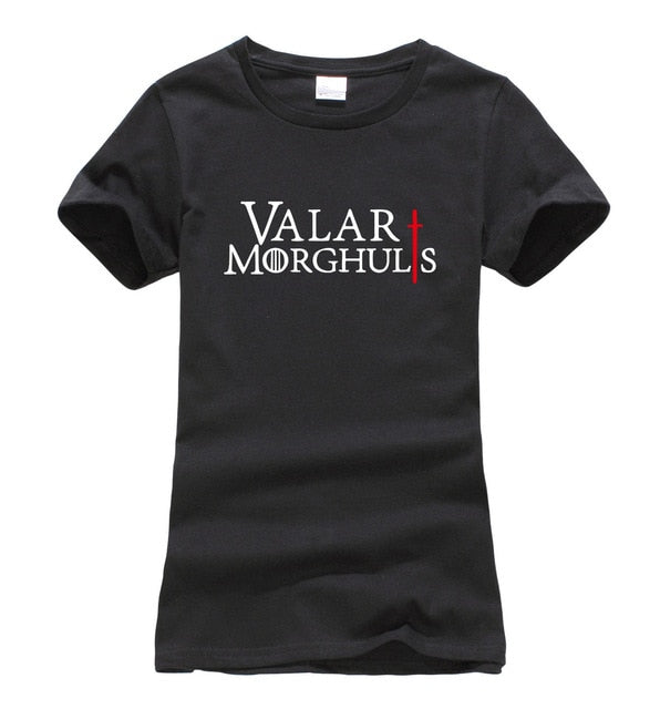 Valar Morghuls Game of Thrones Cotton Women's T-Shirt (Many Variants Available)
