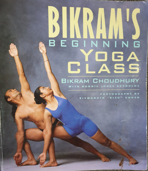 Yoga Bikram beginning yoga class. Soft cover book.