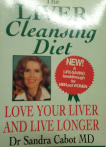 Liver Cleansing Diet by Sandra Cabot