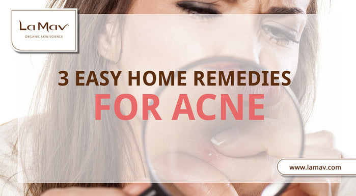 3 Easy Home Remedies for Acne