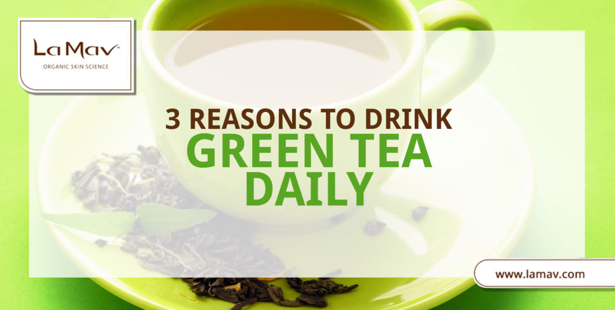 3 Reasons to Drink Green Tea Daily