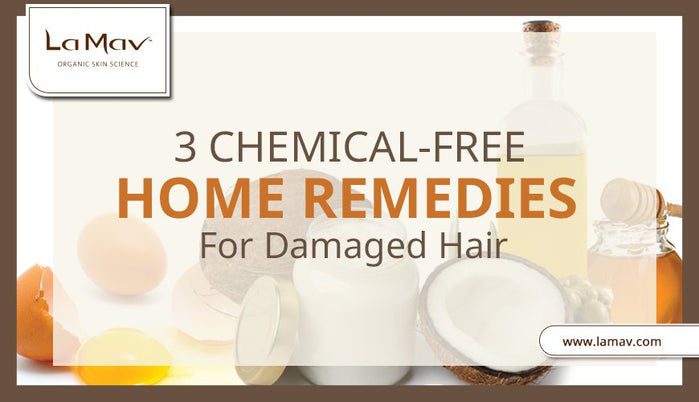 3 Chemical-Free Home Remedies for Damaged Hair