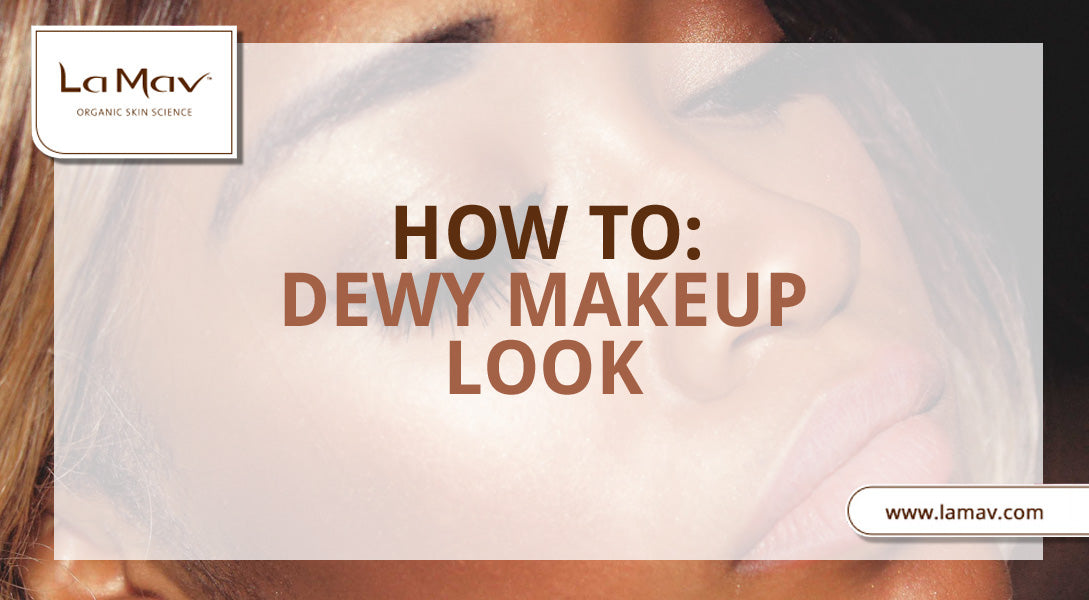 How To: Dewy Makeup Look