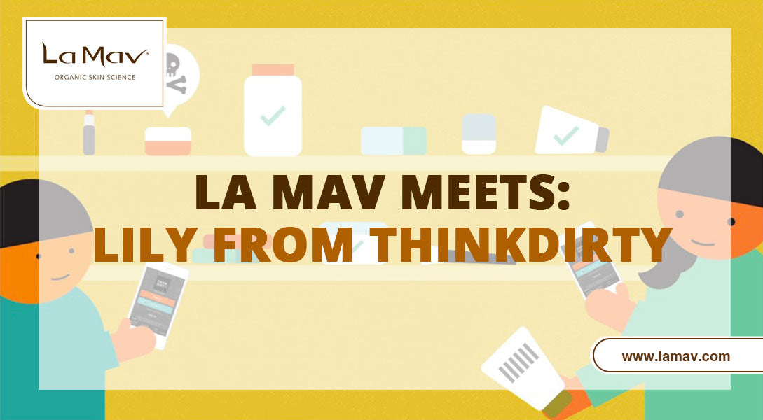 La Mav Meets: Lily from Think Dirty