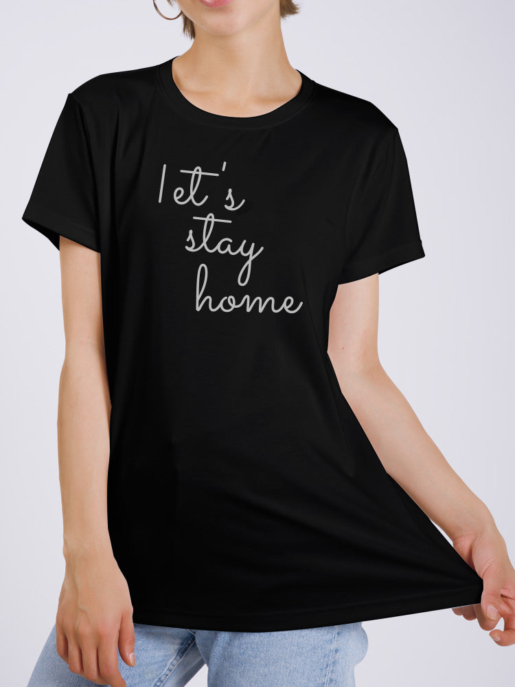 Sweet Let's Stay Home T-shirt