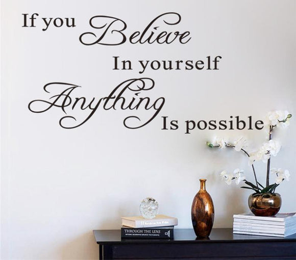If You Believe In Yourself - Wall Sticker