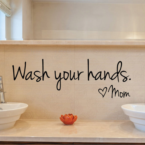 Wash Your Hands. Love Mom - Wall Sticker
