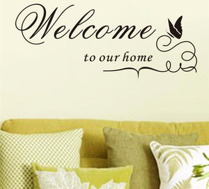 Welcome to Our Home - Wall Sticker