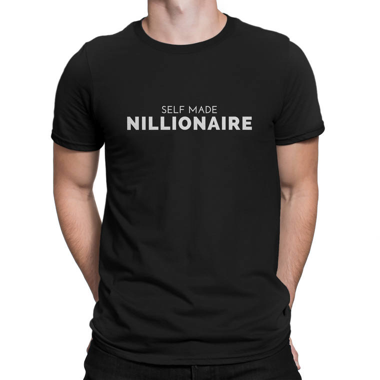 Self Made Nillionaire