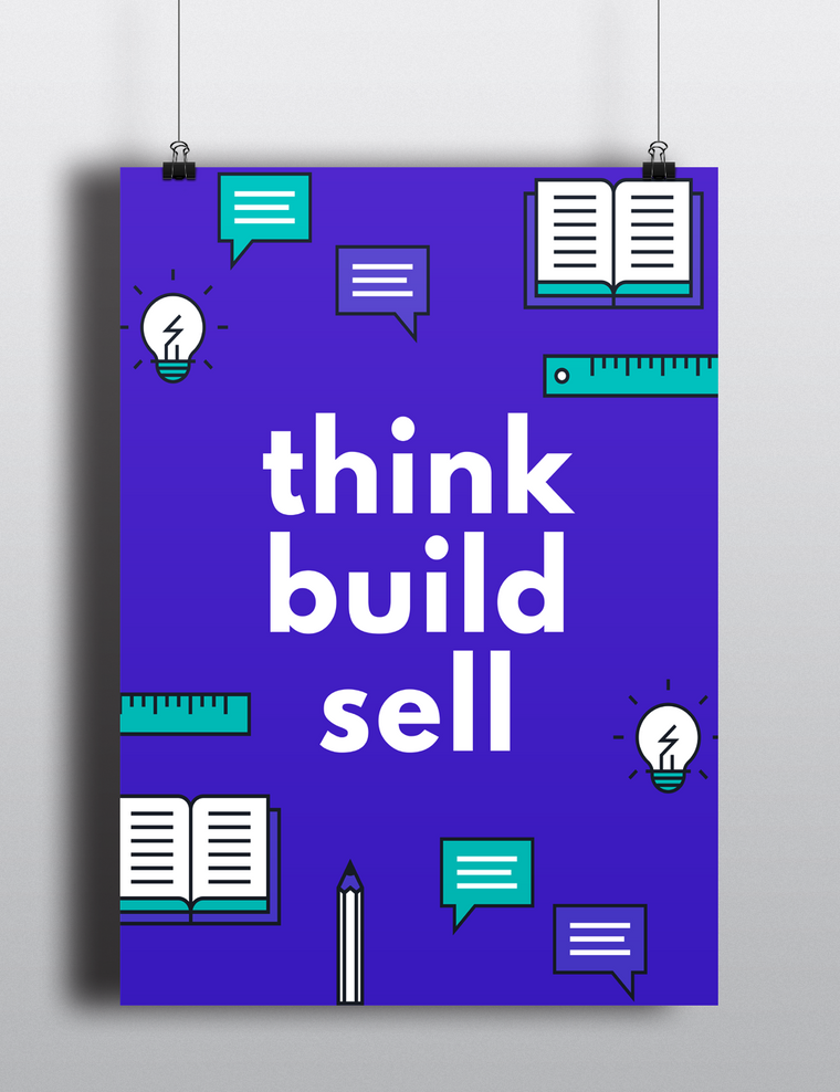 Think Build Sell Poster
