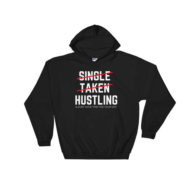 Hustling Hooded Sweatshirt