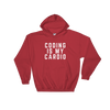 Coding Is My Cardio Hooded Sweatshirt
