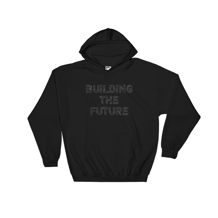 Building The Future Hooded Sweatshirt