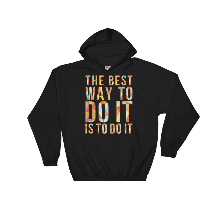 Best Way To Do It Hooded Sweatshirt