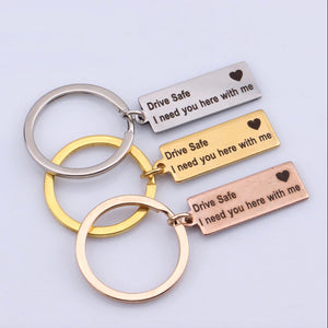 Drive Safe I Need You Here With Me Keychain - Couples Key Chain