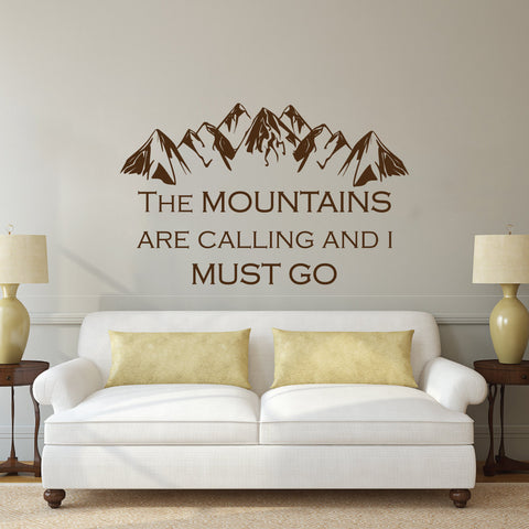 "Image of ""The Mountains Are Calling And I Must Go"" Wall Sticker - T"