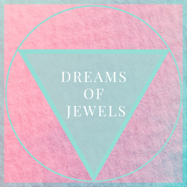 Dreams Of Jewels